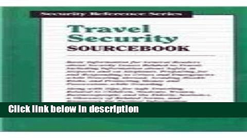 Books Travel Security Sourcebook: Basic Information for General Readers About Security Issues