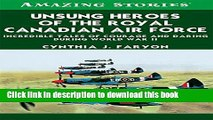 Ebook Unsung Heroes of the RCAF: Incredible Tales of Courage and Daring During World War II