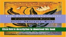 Books The Four Agreements Companion Book: Using the Four Agreements to Master the Dream of Your