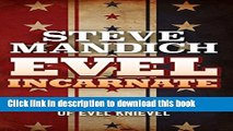 Books Evel Incarnate  The Life and Legend of Evel Knievel Free Online