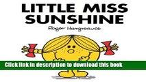 Books Little Miss Sunshine (Mr. Men Little Miss) Free Online