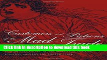 Read book] Customers and Patrons of the Mad-Trade: The