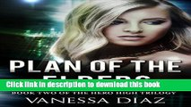 [Read  e-Book PDF] Plan of the Elders: Book Two of the Hero High Trilogy: A Young Adult Fantasy