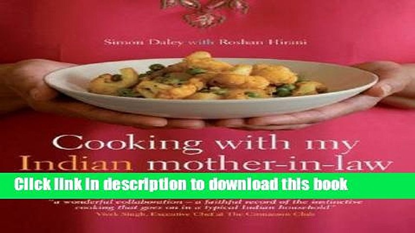Ebook Cooking with My Indian Mother-In-Law: Mastering the Art of Authentic Home Cooking [COOKING | Godialy.com