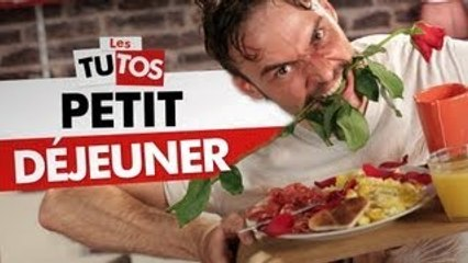 TUTO PETIT DEJEUNER