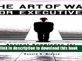 Books The Art of War for Executives: Ancient Knowledge for Today s Business Professional Free Online