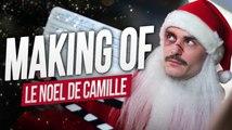 Le Noël de Camille - MAKING OF
