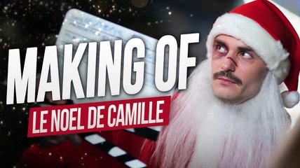 Le Noël de Camille - MAKING OF