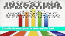 Books Investing Demystified: How to Invest Without Speculation and Sleepless Nights Full Online