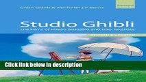 Ebook Studio Ghibli: The Films of Hayao Miyazaki and Isao Takahata Full Online