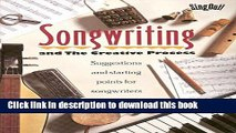 [Read PDF] Songwriting and the Creative Process: Suggestions and Starting Points for Songwriters