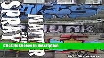 Ebook GRAFFITI: Spray over Matter: GRAFFITI Photo Trips Full Online