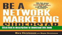 Ebook Be a Network Marketing Superstar: The One Book You Need to Make More Money Than You Ever