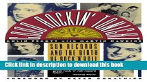 [Read PDF] Good Rockin  Tonight: Sun Records and the Birth of Rock  N  Roll Ebook Free