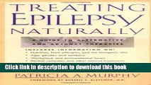[Read PDF] Treating Epilepsy Naturally : A Guide to Alternative and Adjunct Therapies Ebook Free