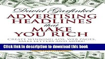 Books Advertising Headlines That Make You Rich: Create Winning Ads, Web Pages, Sales Letters and