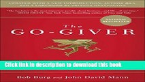 Ebook The Go-Giver, Expanded Edition: A Little Story About a Powerful Business Idea Free Online