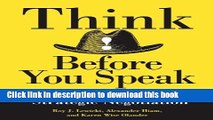 Books Think Before You Speak: A Complete Guide to Strategic Negotiation Free Online