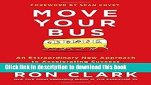 Ebook Move Your Bus: An Extraordinary New Approach to Accelerating Success in Work and Life Free