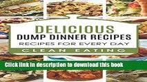 Books Dump Dinners: Dump Dinners Recipes, BOX SET, Dump Dinners Crock Pot, Dump Dinners Cookbook