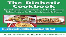 Books The Diabetic Cookbook: Top 365 Diabetic-Friendly Easy to Cook Delicious Italian Recipes for