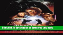[Read PDF] Revenge of the Sith: Illustrated Screenplay: Star Wars: Episode III (Star Wars -