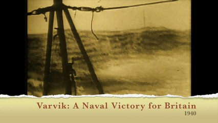 The Newsreel Narvik: A Naval Victory for Britain 1940