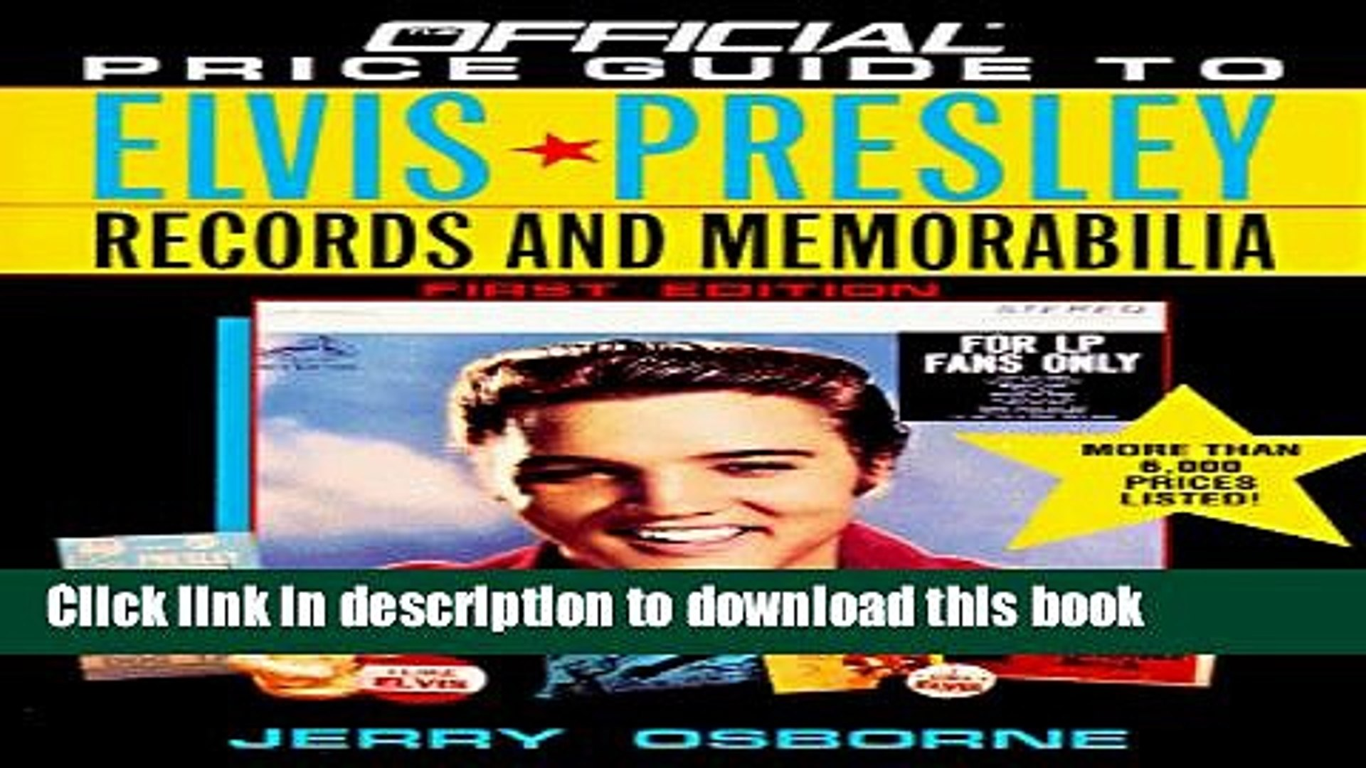 [Read PDF] Official Price Guide to Elvis Presley Records and Memorabilia Ebook Online