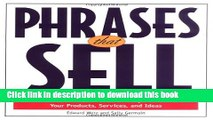 Ebook Phrases That Sell: The Ultimate Phrase Finder to Help You Promote Your Products, Services,
