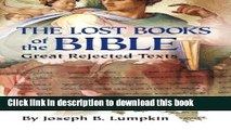 Download Lost Books of the Bible: The Great Rejected Texts