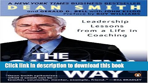 Books The Carolina Way: Leadership Lessons from a Life in Coaching Full Online