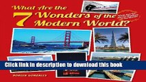 Books What Are the 7 Wonders of the Modern World? (What Are the Seven Wonders of the World?