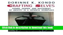 Ebook Crafting Selves: Power, Gender, and Discourses of Identity in a Japanese Workplace Full