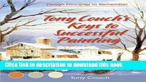 Download Tony Couch s Keys to Successful Painting PDF Free