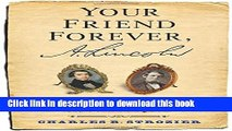 Books Your Friend Forever, A. Lincoln: The Enduring Friendship of Abraham Lincoln and Joshua Speed