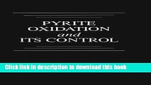Ebook Pyrite Oxidation and Its Control (Amd, Molecular Oxidation Mechanisms, Microbial Role, K)