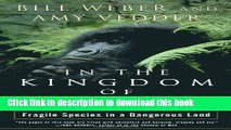 [Read PDF] In the Kingdom of Gorillas: The Quest to Save Rwanda s Mountain Gorillas Download Online