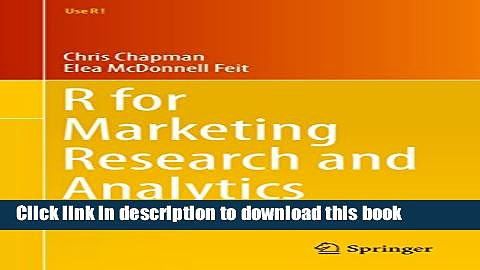 Ebook R for Marketing Research and Analytics (Use R!) Full Download