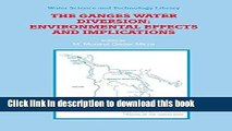 Books The Ganges Water Diversion: Environmental Effects and Implications (Water Science and