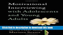 Motivational Interviewing with Adolescents and Young Adults (Applications of Motivational