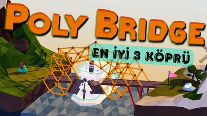 Poly Bridge En İyi 3 Köprü - Eğlenceli Oyun Videoları #9