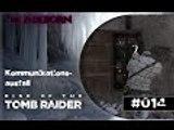 RISE OF THE TOMB RAIDER #014 - Kommunikationsausfall | Let's Play Rise Of The Tomb Raider