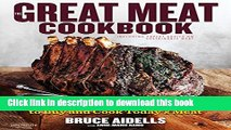 Ebook The Great Meat Cookbook: Everything You Need to Know to Buy and Cook Today s Meat Free