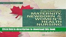 Ebook Canadian Maternity, Newborn and Women s Health Nursing: Comprehensive Care Across the