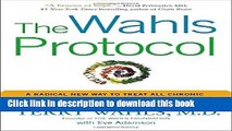 Books The Wahls Protocol: A Radical New Way to Treat All Chronic Autoimmune Conditions Using Paleo