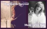 "REACTION TO TAEYEON ""RAIN"" MUSIC VIDEO/KPOP"