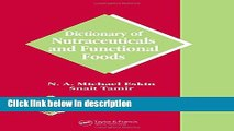 Books Dictionary of Nutraceuticals and Functional Foods (Functional Foods   Nutraceuticals Series)