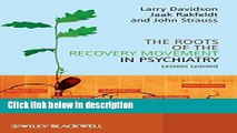 Books The Roots of the Recovery Movement in Psychiatry: Lessons Learned Free Online