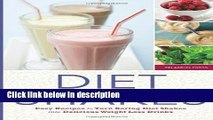 Ebook Diet Shakes: Easy Recipes to Turn Boring Diet Shakes Into Delicious Weight Loss Drinks Full