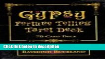 Ebook Gypsy Fortune Telling Tarot Deck: formerly Buckland s Complete Gypsy Fortune Telling Deck